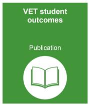 VET student outcomes publication