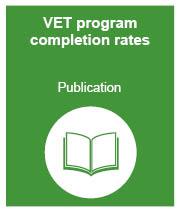 VET program completion rates: publication